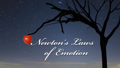 Newton's Laws of Emotion